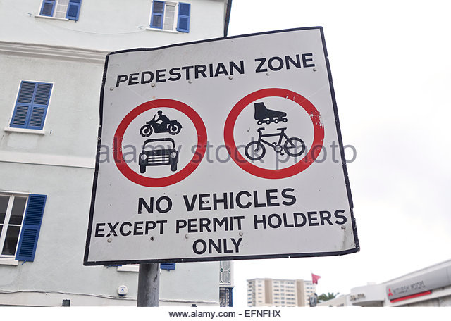 http://www.bentcop.biz/sign-urban-pedestrian-zone-no-vehicles-except-permit-holders-gibraltar-efnfhx.jpg